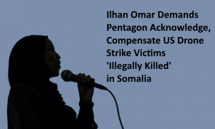 Ilhan Omar Demands Pentagon Acknowledge, Compensate US Drone Strike Victims 'Illegally Killed' in Somalia